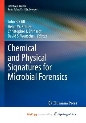 Chemical and Physical Signatures for Microbial Forensics (Paperback):