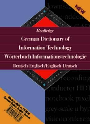 Routledge German Dictionary of Information Technology Worterbuch Informationstechnologie English -...