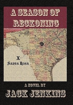 A Season of Reckoning (Paperback): Jack Jenkins