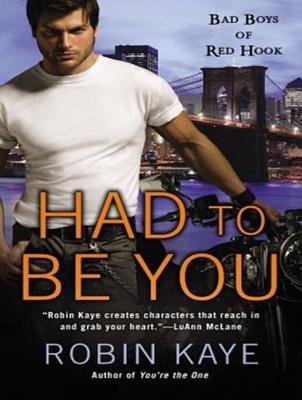 Had to Be You (MP3 format, CD, Unabridged edition): Robin Kaye