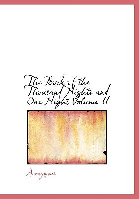The Book of the Thousand Nights and One Night Volume II (Large print, Hardcover, Large type / large print edition): Anonymous