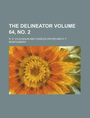 The Delineator Volume 64, No. 2 (Paperback): R. S. O'Loughlin