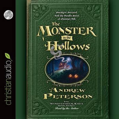 The Monster in the Hollows (Standard format, CD): Andrew Peterson
