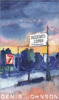The Incognito Lounge (Paperback, 2nd): Denis Johnson