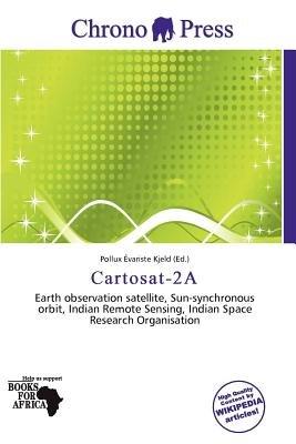 Cartosat-2a (Paperback): Pollux Variste Kjeld