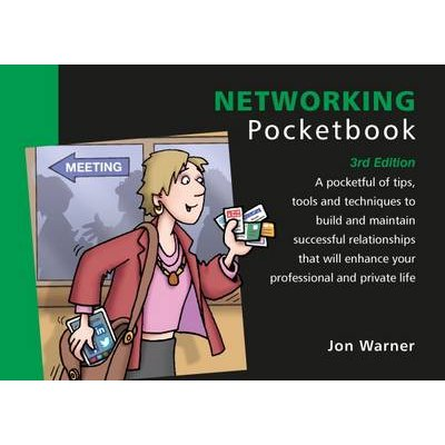 Networking Pocketbook: 3rd Edition - Networking Pocketbook: 3rd Edition (Paperback, 3 Revised Edition): Jon Warner