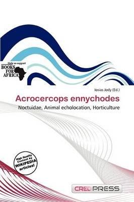 Acrocercops Ennychodes (Paperback): Iosias Jody