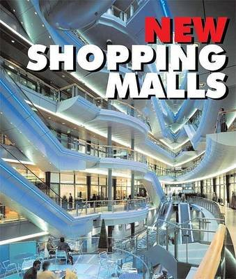 New Shopping Malls (Hardcover): Carles Broto