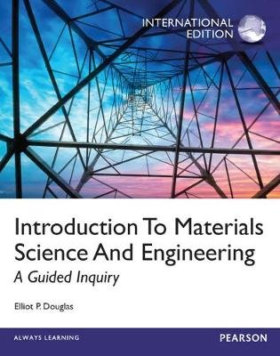 Introduction to Materials Science,International Edition (Paperback, 1 International Ed): Elliot Douglas