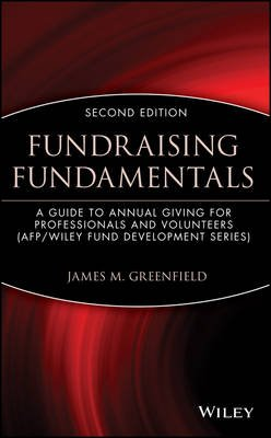 Fundraising Fundamentals - A Guide to Annual Giving for Professionals and Volunteers (Electronic book text, 2nd Revised...