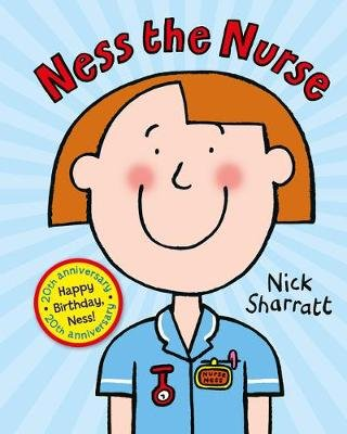 Ness the Nurse (NE) (Board book): Nick Sharratt