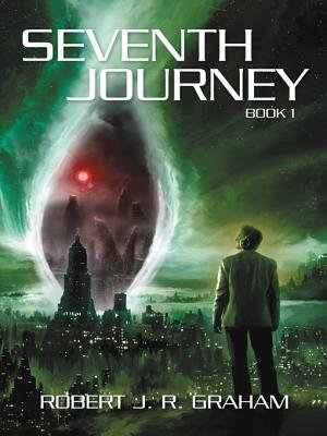Seventh Journey (Electronic book text): Robert J. R. Graham