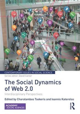 The Social Dynamics of Web 2.0 - Interdisciplinary Perspectives (Paperback): Charalambos Tsekeris, Ioannis Katerelos