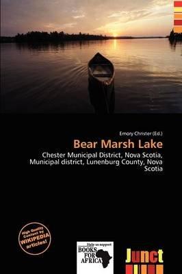 Bear Marsh Lake (Paperback): Emory Christer