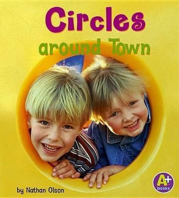 Circles Around Town (Hardcover, Library binding): Nathan Olson