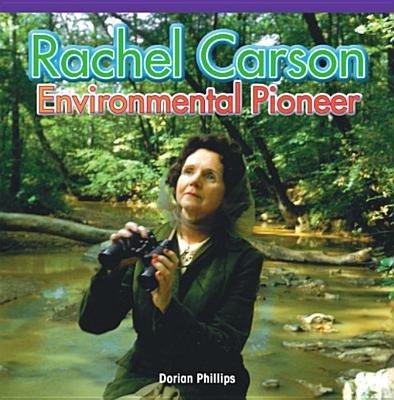 Rachel Carson - Environmental Pioneer (Electronic book text): Dee Phillips