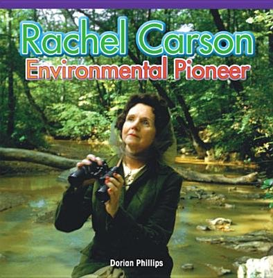 Rachel Carson - Environmental Pioneer (Electronic book text): Dee Phillips