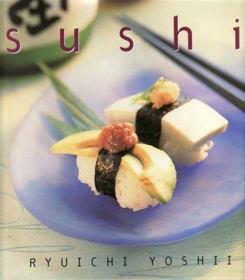 Sushi (Hardcover): Ryuichi Yoshii