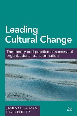 Leading Cultural Change - The Theory and Practice of Successful Organizational Transformation (Electronic book text, 1st...