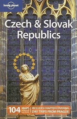 Lonely Planet Czech & Slovak Republics (Paperback, 6th Revised edition): Lonely Planet, Lisa Dunford, Brett Atkinson