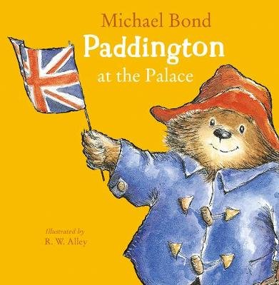 Paddington at the Palace (Paperback): Michael Bond