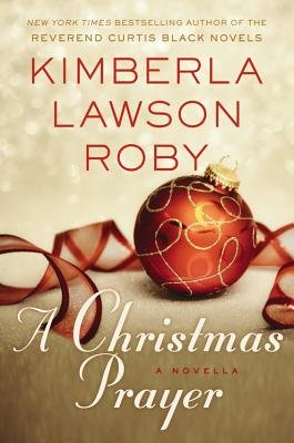 A Christmas Prayer (Hardcover): Kimberla Lawson Roby