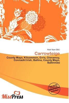 Carrowteige (Paperback): Niek Yoan