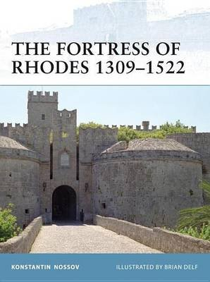 Fortress of Rhodes 1309-1522 (Electronic book text): Konstantin Nossov
