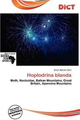 Hoplodrina Blanda (Paperback): Knutr Benoit