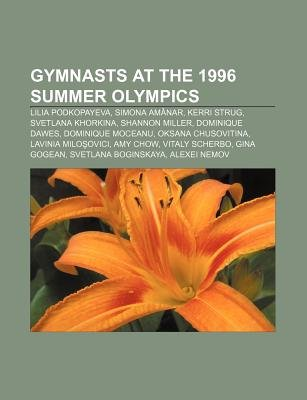 Gymnasts at the 1996 Summer Olympics - Lilia Podkopayeva, Simona Amanar, Kerri Strug, Svetlana Khorkina, Shannon Miller,...
