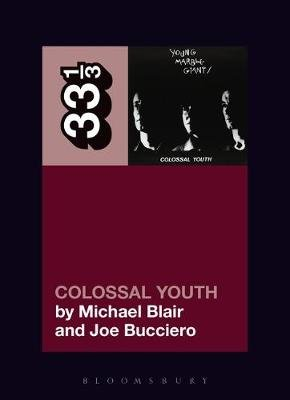 Young Marble Giants' Colossal Youth (Paperback): Michael Blair, Joe Bucciero