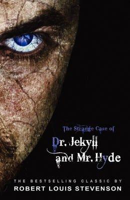 The Strange Case of Dr. Jekyll and Mr. Hyde (Paperback): Robert Louis Stevenson