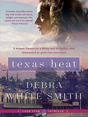 Texas Heat - Lone Star Intrigue #1 (Electronic book text): Debra White Smith