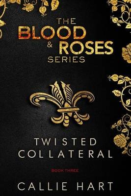 Blood & Roses Series Book Three (Paperback): Callie Hart
