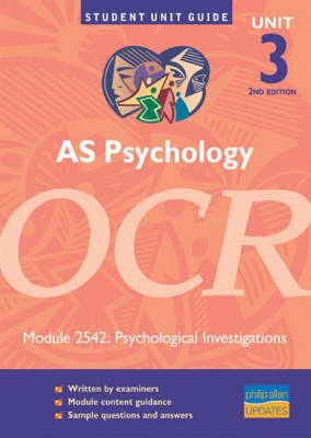 AS Psychology OCR, Unit 3 module 2542 - Psychological Investigations (Paperback, 2nd Revised edition): Fiona Lintern