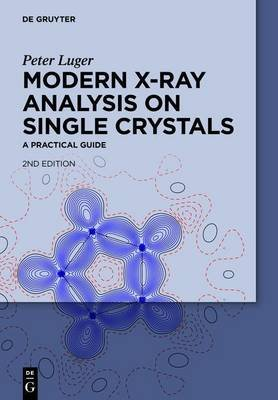 Modern X-Ray Analysis on Single Crystals (Electronic book text, 2nd): Peter Luger