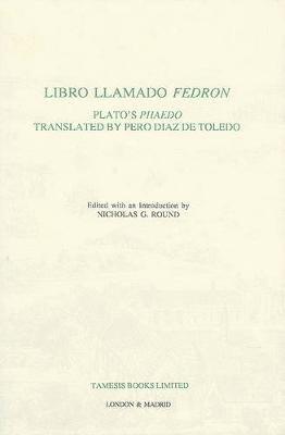 Libro Llamado Fedron: Plato's 'Phaedo' (Spanish, Hardcover): Nicholas G. Round