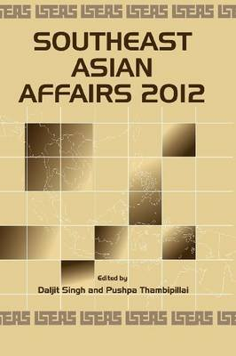 Southeast Asian Affairs (Paperback): Daljit Singh