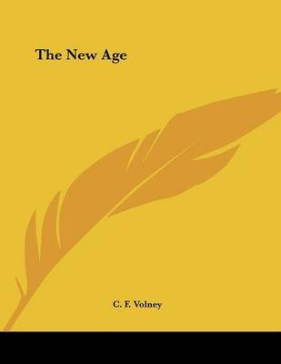 The New Age (Paperback): C.F. Volney