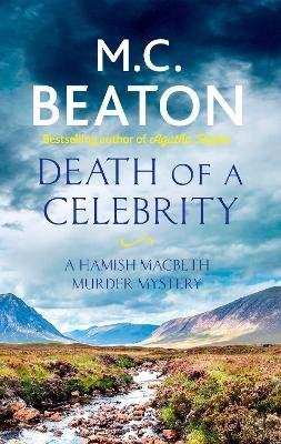 Death of a Celebrity (Electronic book text, Digital original): M.C. Beaton