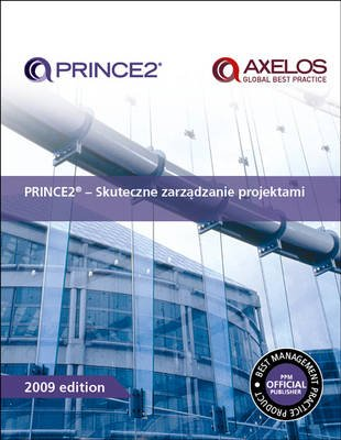 PRINCE2 - Skuteczne Zarzadzanie Projektami (Polish, Paperback, 2009th edition): Office of Government Commerce