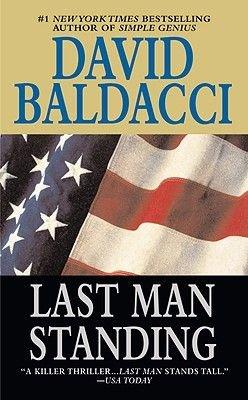 Last Man Standing (Book): David Baldacci
