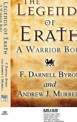 The Legends of Erath - A Warrior Born (Paperback): Mrs V