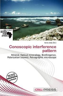 Conoscopic Interference Pattern (Paperback): Iosias Jody