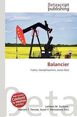 Balancier (German, Paperback): Lambert M. Surhone, Mariam T. Tennoe, Susan F. Henssonow