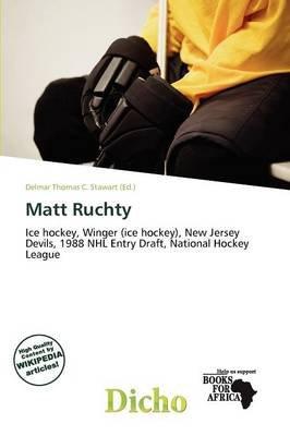Matt Ruchty (Paperback): Delmar Thomas C. Stawart