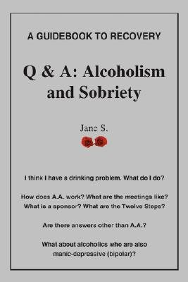 Q & A - Alcoholism and Sobriety (Paperback): Janes