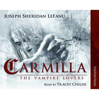 Carmilla (CD): Sheridan Le Fanu