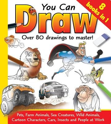 You Can Draw - Over 80 Drawing to Master (Hardcover): Hinkler Studios