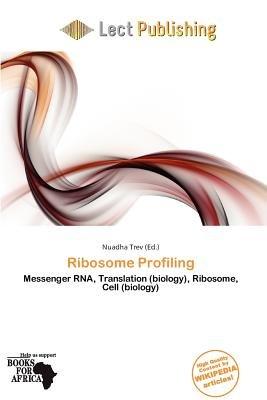 Ribosome Profiling (Paperback): Nuadha Trev